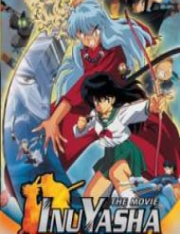 InuYasha the Movie: Affections Touching Across Time (Dub)